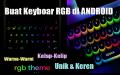 Cara Membuat Keyboard RGB Kelap Kelip di HP ANDROID
