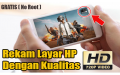 Aplikasi Perekam Layar HP Kualitas 720p (HD)