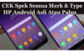 Cara Terbaru Cek Spek Lengkap HP Android