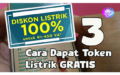 3 CARA AMBIL TOKEN LISTRIK GRATIS RESMI PLN